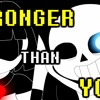 Stronger Than You - Sans And Chara Duet [Words]