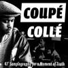 Coupé Collé In Memory Of Guru Moment Of Truth Samplology Mp3