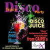 Free Download Disco Juice presents DJ AKM live From Caro, Egypt + A Maurice White & EWF Tribute Mp3