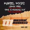 Time Is Running Out (Marcel Woods Treatment) [MM 104]
