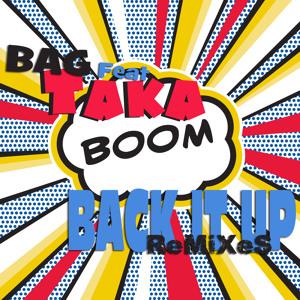 BAG feat Taka Boom - Back it UP (Fabio Corigliano Reclub Vocal Mix) להורדה