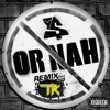 Or Nah (feat. The Weeknd, Wiz Khalifa, and DJ Mustard) (The Krowne Remix)