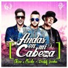 Andas En Mi Cabeza Chino Y Nacho Ft Daddy Yanke - Remix Dj Antonio John