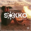 Burn Fast (Sokko Remix)