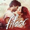 Yeh Fitoor Mera | Fitoor | Arijit Singh | FREE DOWNLOAD ON YT(Harris R3DDD rmx.)