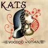 Voodoo Woman (lyrics Kussay;composers K.A.T.S)