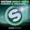 Vicetone - Bright Side (ft. Cosmos & Creature)