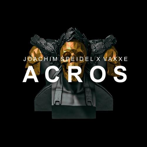 Joachim Speidel & Vaxxe - Acros (Original Mix)