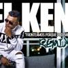 El Ken - Frontiamos Porque Podemos Remix