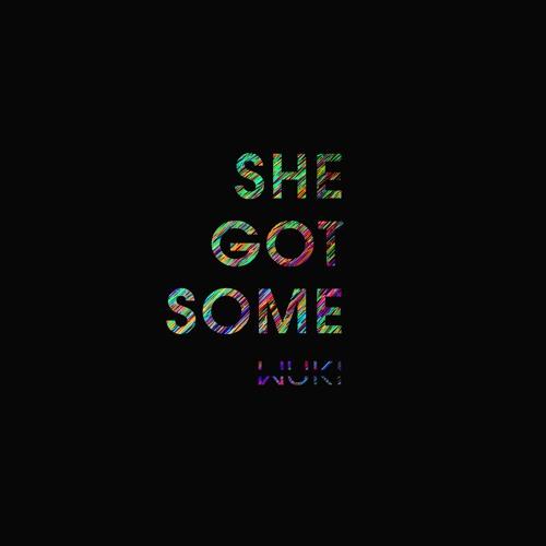 Wuki - She Got Some feat. Jay Davi