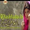Olha Mein Patola [Haryanvi Dance Mix] Dj Ankur & Dj Yash Audio Production