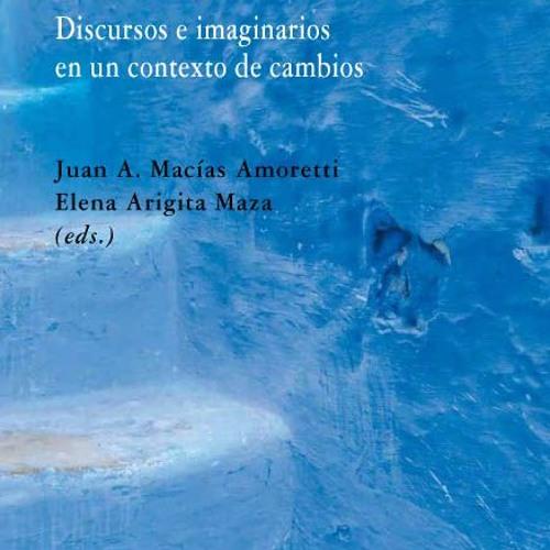 (Dis)continuidades árabes; Discursos e imaginarios en un contexto de cambio