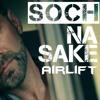 SOCH NA SAKE Full Song | AIRLIFT | Cover By Usman