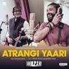 ATRANGI YAARI Full Song (AUDIO)  Wazir  Amitabh Bachchan Farhan Akhtar  T- Series