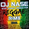 ONE_CALL_AWAY_ REGGAE VERSION ( DJ NASE REMIX )2016