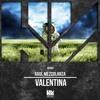 Raul Mezcolanza - Valentina - HotKey002 Preview