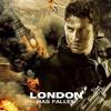London Has Fallen (2016) Full Movie Streaming