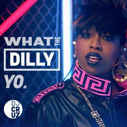 DJ Cruz - What The Dilly Yo (Original Mix)