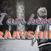 I Am Here - RAAYSHIL (Sad Song for Mother)