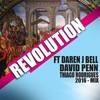 Revolution ft Daren J Bell - David Penn - Thiago Rodrigues 2016 mix