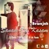 Bewaja - [Sanam Teri Kasam] DJ Karan 2016 The Part Of Life Remix