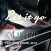 Let It Go Ft Kylan Road James Bay Cover Mp3