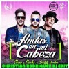 Chino Y Nacho Feat Daddy Yankee  - Andas En Mi Cabeza  ( Christian Rodriguez Dj Edit  2016 )