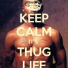 BEST THUG LIFE SONGS !