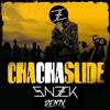 Cha Cha Slide (SNEEK Remix)