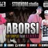 ABORSI ft B.E.N.D.O.T