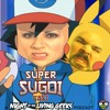 Super Sugoi CAST - 18 - Super Twilight Burrito! Gotta Catch 'Em All!