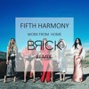 Fifth Harmony - Work From Home ( BRICK Remix ) [BUY=FREE DOWNLOAD]