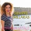 Siempre Brillarás (Cover by Adriana Vitale)
