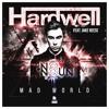 Hardwell feat. Jake Reese - Mad World (No Noun Remix)(Free Download)