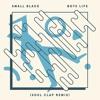 Boys Life (Soul Clap Remix)