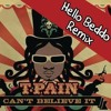 Daftar Lagu T-Pain - Can't Believe It (Hello Beddo Remix) mp3 (71.61 MB) on topalbums