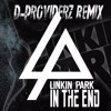 Linkin Park In The End D Providerz Remix Mp3