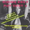 RidingEasy Potcast #4