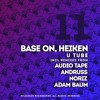 DR011 - Base On, Heiken - U Tube (Audio Tape Remix) OUT 18 APRIL EXCLUSIVE ON BEATPORT