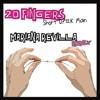 20 Fingers Short Dick Man -(Mariana Revilla Remix)