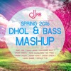 Spring 2016 BHANGRA MASHUP - FT. DJ RB (DHOL & BASS) | NEW PUNJABI SONGS APRIL 2016