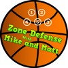 Zone Defense with Mike and Matt