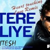 Tere Liye (Prince) Heart Touching Love Remix Ritesh