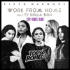 Fifth Harmony Ft Ty Dollar Sign Work From Home Toby Romeo Remix Free Dl Mp3