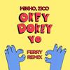 Minho, Zico - Okey Dokey (Ferry Remix)