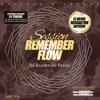 Sesion Remember Flow Vol 1 Dj Rajobos & Dj Franxu