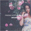 Finding Hope & Deverano - Decisions