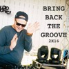 Bring Back The Groove Mixtape 2016