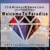 CS & Miskeyz Ft. Emma Carn - Welcome To Paradise (Alex Brandt Remix)
