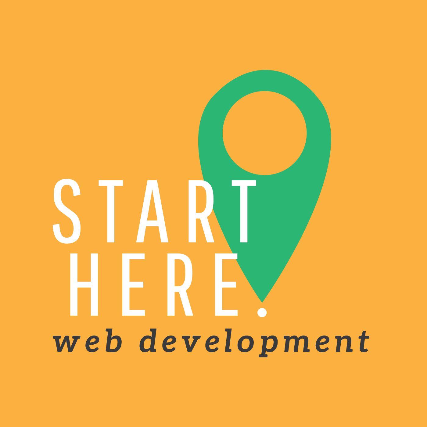 Best Episodes of Start Here: Web Development